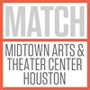 MATCH - Midtown Arts & Theater Center Houston