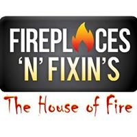 Fireplaces 'N' Fixin's