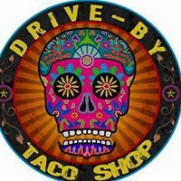 DRIVE BY- Taco Shop