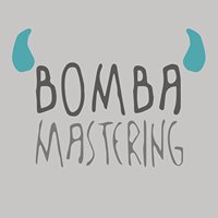 Bomba Mastering