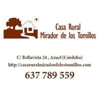 Casa Rural Mirador de los Tomillos , Azuel , Cordoba