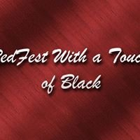 RedFest With A Touch of Black