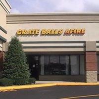 Grate Balls Afire