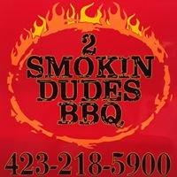 2 Smokin Dudes BBQ