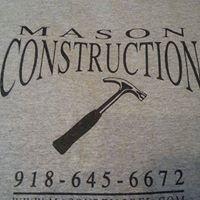 Mason Construction & Remodeling