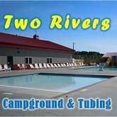 Two Rivers Campground & Tubing