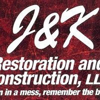 J & K Restoration & Construction, LLC