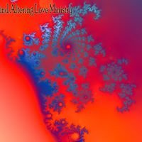 Mind Altering Love Ministry