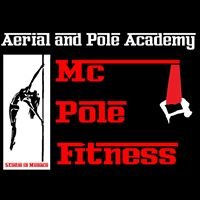 "Aerial and Pole Academy ""MC POLE Fitness """