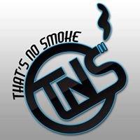 That's No Smoke LLC.