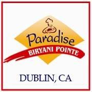 Paradise Biryani Pointe - Dublin, CA