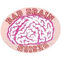 Bad Brain Design