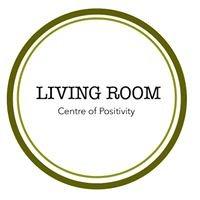 Living Room: Center of Positive Change