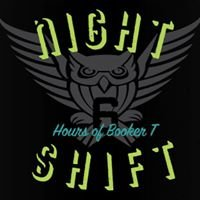 Night Shift - 3/6 Hours of Booker T