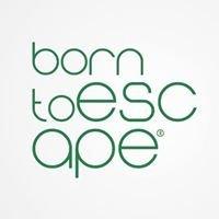 Born To Escape