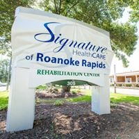 Signature HealthCARE of Roanoke Rapids