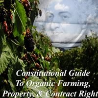 Constitutional Guide to Organic Farming, Property, & Contract Rights