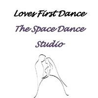Loves First Dance - The Space Dance Studio