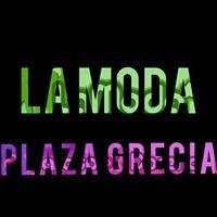 La Moda Plaza Grecia