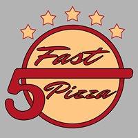 Fast 5 Pizza