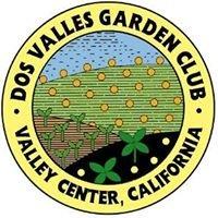 Dos Valles Garden Club of Valley Center, CA