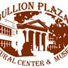 Bullion Plaza Cultural Center & Museum
