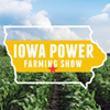 Iowa Power Farming Show