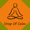 Drop Of Calm