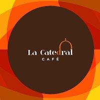 La Catedral Café