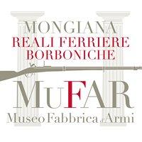 MuFar - Museo Fabbrica d'Armi Reali Ferriere Borboniche