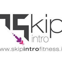 Skip Intro Fitness