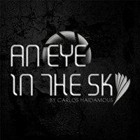 An Eye In The Sky by Carlos Haidamous