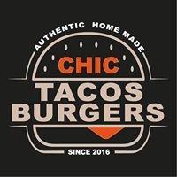 Chic tacos N burger