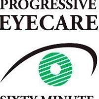 Progressive Eyecare & 60 Minute Eyewear