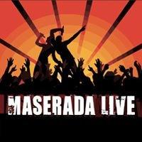 Maserada LIVE