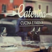 Caterina Cucina e Farina