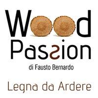 Wood Passion - Legna da ardere - di Fausto Bernardo