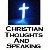 Christian Thoughts and Speaking