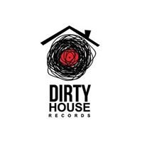 Dirty House records