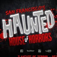 The Haunted House of Horrors - San Francisco