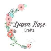 Liana Rose Crafts