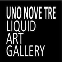 Uno Nove Tre Liquid Art Gallery