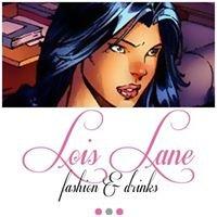 Lois Lane Fashion&Drinks