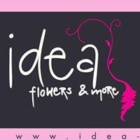 Idea flowers & more