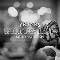 Frank's Chop Shop - Cleveland