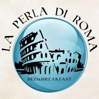 La Perla di Roma Bed & Breakfast