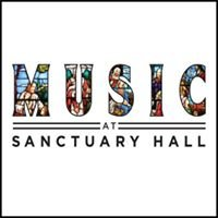 Music at Sanctuary Hall