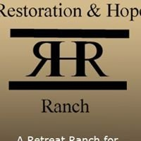 Restoration and Hope Ranch