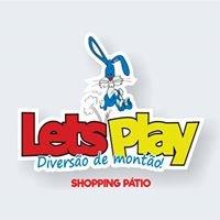Let's Play Pátio