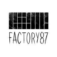 Factory 87